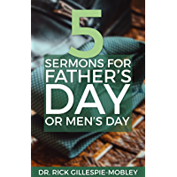 Five Sermons For Father's Day Or Men's Day (English Edition)
