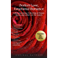Perfect Love, Emotional Romance: A Heartwarming Collection of 100 Classic Poems and Letters for the Lovers (Valentine's Day 2019 Edition)