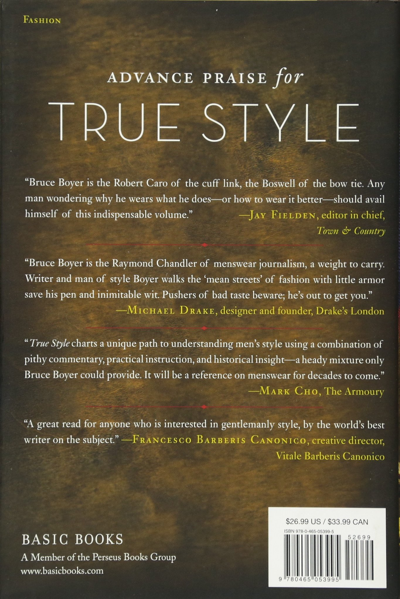 True Style: The History And Principles Of Classic Menswear: G Bruce Boyer:  9780465053995: Amazon: Books