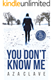 You Don't Know Me (English Edition)