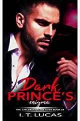 Dark Prince's Enigma (The Children Of The Gods Paranormal Romance Series Book 29) Kindle Edition