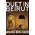 Duet in Beirut: A Thriller