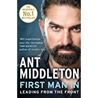 First Man In: Leading from the Front (English Edition)