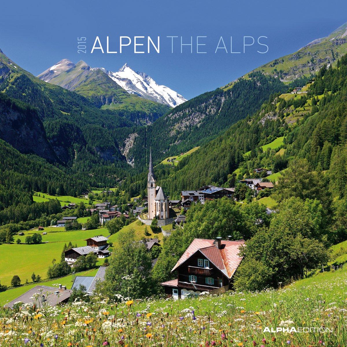 Alpen 2015 - The Alps - Broschürenkalender (30 x 60 geöffnet) - Landschaftskalender