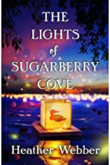 The Lights of Sugarberry Cove Kindle Edition