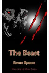 The Beast (Becoming the Beast Book 2) Kindle Edition