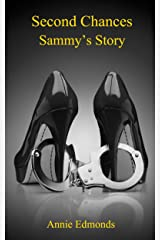 Second Chances, Sammy's story (Second Chance series Book 1) Kindle Edition