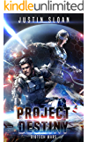 Project Destiny (Biotech Wars Book 1) (English Edition)