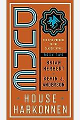 Dune: House Harkonnen (Prelude to Dune Book 2) Kindle Edition