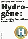 Hydrogène:la transition énergétique en marche!
