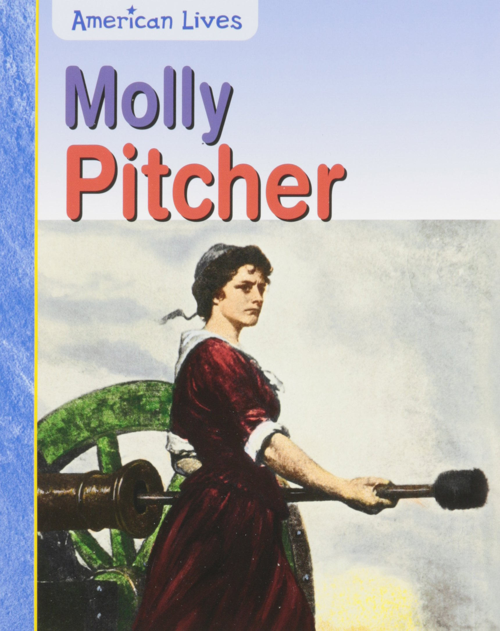 Molly Pitcher (American Lives)
