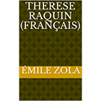 Therese Raquin (Français) (French Edition)