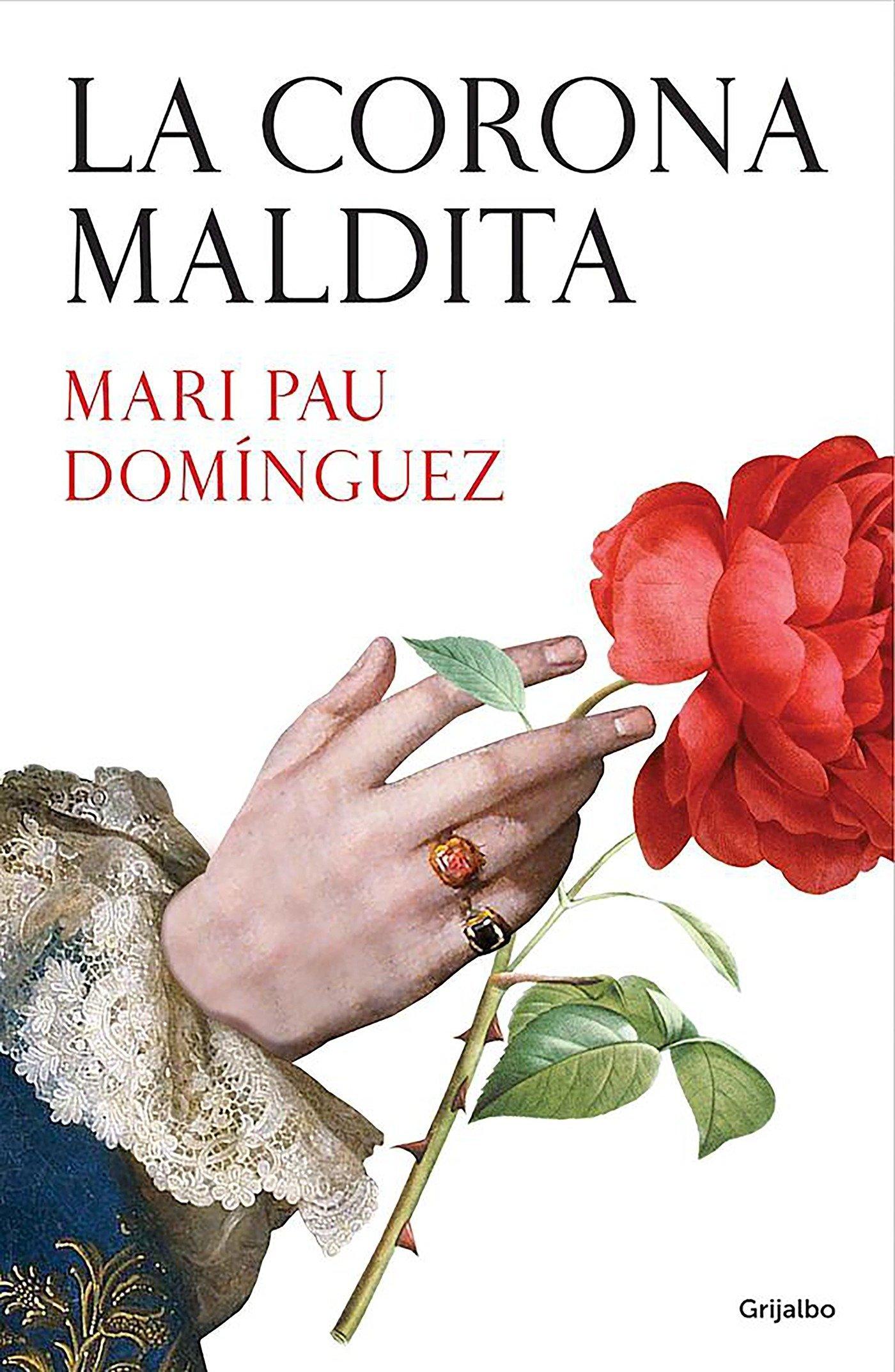 La corona maldita (Novela histórica): Amazon.es: Domínguez, Mari Pau: Libros
