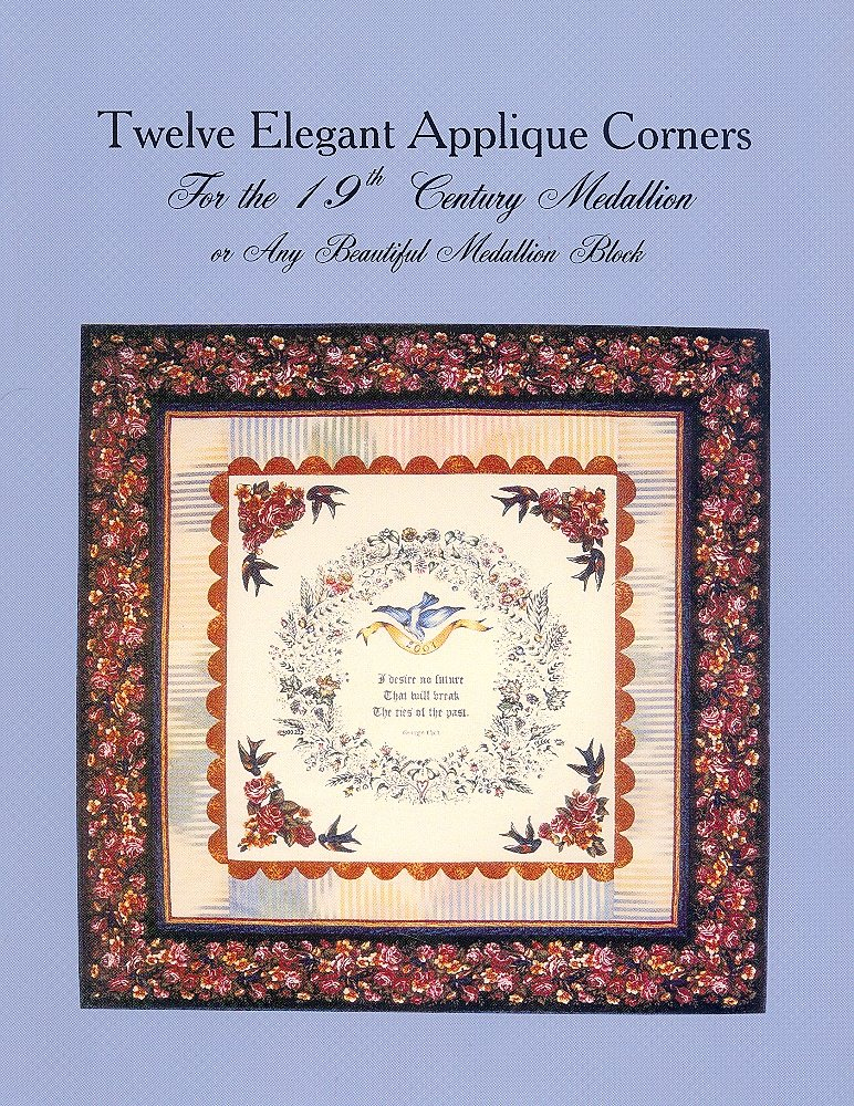 Twelve Elegant Applique Corners for the 19th Century Medallion or Any Beautiful Medallion Block