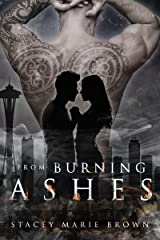 From Burning Ashes (Collector Series Book 4) Kindle Edition
