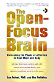 The Open-Focus Brain: Harnessing the Power of