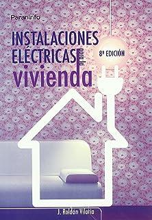 Instalaciones Electricas Para La Vivienda (Spanish Edition)