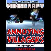 Minecraft Original Annoying Villagers Comics : Chapter 41