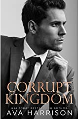 Corrupt Kingdom: A Standalone Enemies-to-Lovers Romance Kindle Edition