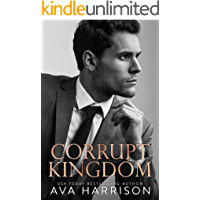 Corrupt Kingdom: A Standalone Enemies-to-Lovers Romance (English Edition)
