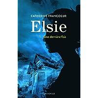 Elsie 1: Une dernière fois