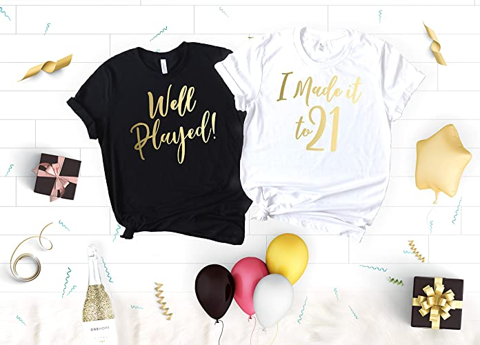Funny Birthday Party Shirts For Women 21st I Made It To 21 And Well Played Soft Crew Neck V T The Girl