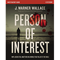 Person of Interest Investigator's Guide: Why Jesus Still Matters in a World that Rejects the Bible (English Edition)