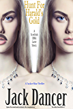 Hunt For Harald's Gold: A Scottish DNA Love Story. (Tucker Blue Book 4)