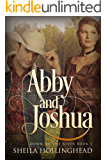 Abby and Joshua: A Western Romance Novella (Down to the River Western Romance Book 3)