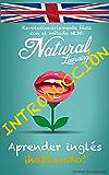 APRENDER INGLÉS ¡HABLANDO!: Curso de inglés para principiantes. Hablar inglés fluentemente - Practicar rápido y fácil con el método NLS (Spanish Edition)