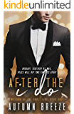 After The I Do (Meeting At The Fault Line Book 1)