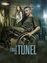 Al Final del Tunel (At the End of the Tunnel) ESP