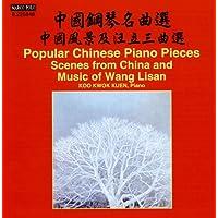 Pièces populaires chinoises pour piano. Scènes de Chine et musique de Wang Lisan