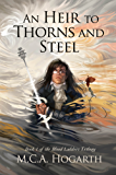 An Heir to Thorns and Steel (Blood Ladders Trilogy Book 1)
