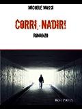 Corri, Nadir! (Pagine disparse)
