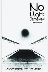 No Light Tomorrow Kindle Edition