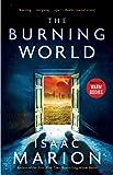 The Burning World: A Warm Bodies Novel