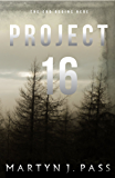 Project - 16 (Tales from the Brink)
