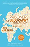 Prisoners of Geography: Ten Maps That Tell You Everything You Need To Know About Global Politics (English Edition)