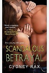 Scandalous Betrayal Mass Market Paperback