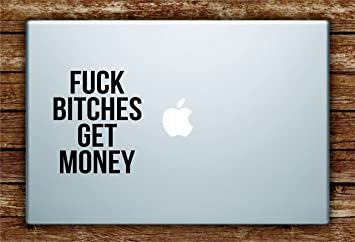 Fuck bitches get money lyrics picture 675
