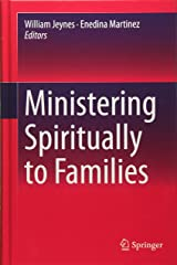 Ministering Spiritually to Families Hardcover