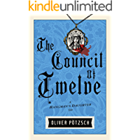 The Council of Twelve (UK Edition) (A Hangman's Daughter Tale Book 7)