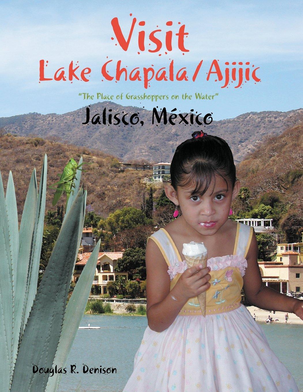 Download Visit Lake Chapala/Ajijic pdf