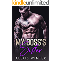 My Boss's Sister (Make Her Mine Series Book 3)