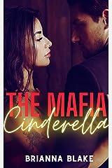 The Mafia Cinderella: A Dark Mafia Romance (Mafia Books) Kindle Edition