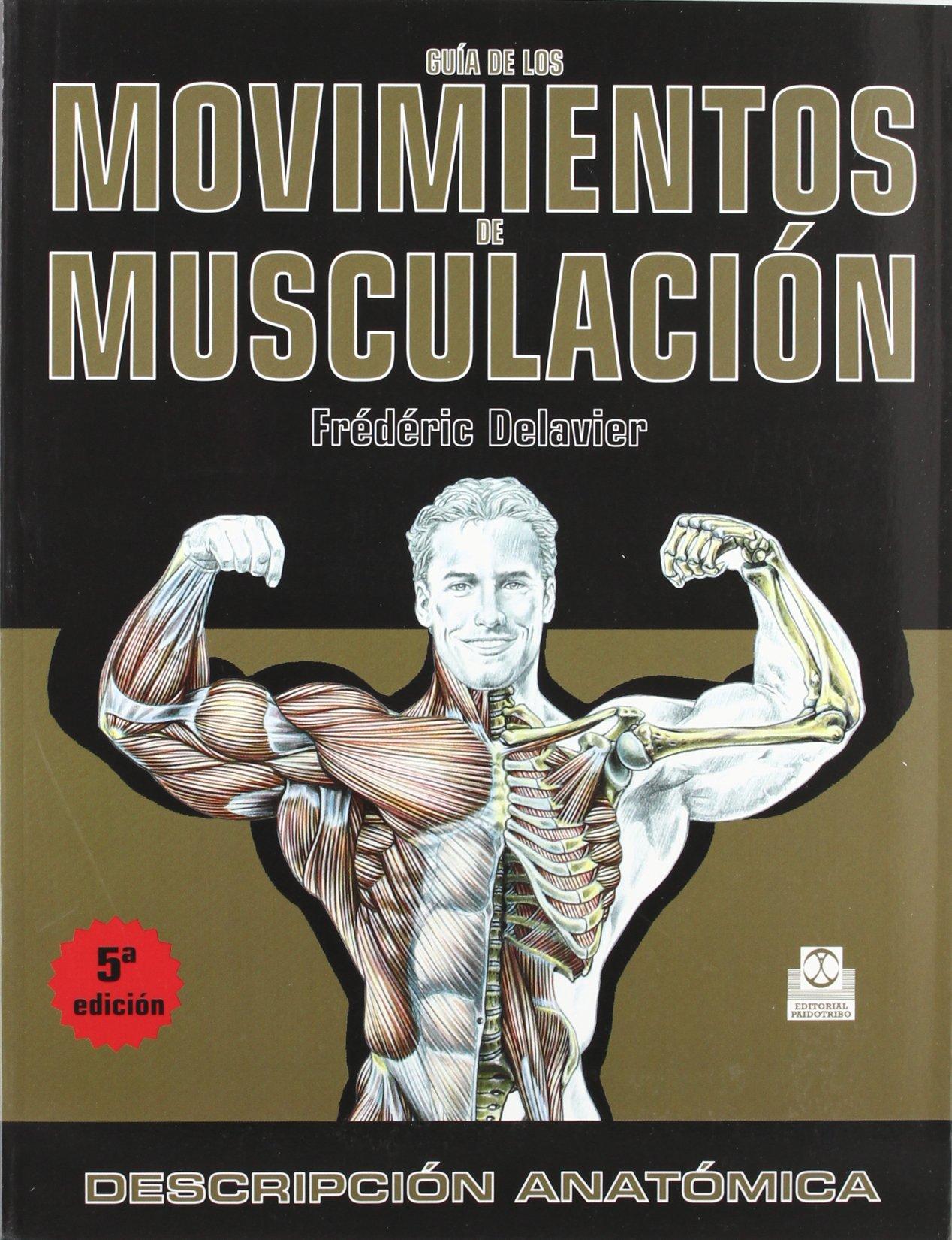 Read Online Guia de Los Movimientos de Musculacion (Spanish Edition) PDF