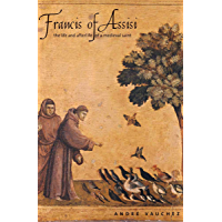 Image for Francis of Assisi: The Life and Afterlife of a Medieval Saint