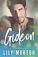 Gideon (Finding Home Book 3) Kindle Edition