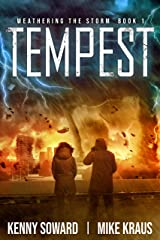 Tempest - Weathering the Storm Book 1: (A Thrilling Post-Apocalyptic Survival Series) Kindle Edition